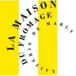 La Maison du Fromage - Laiterie de Marly